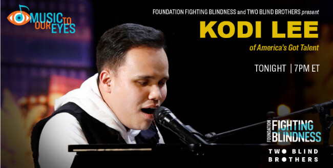 """Kodi Lee singing with the Music to Our Eyes logo to the top left and text on the top right corner that says, """"Foundation Fighting Blindness and Two Blind Brothers present Kodi Lee of America's Got Talent, TONIGHT   7 PM EST."""""""